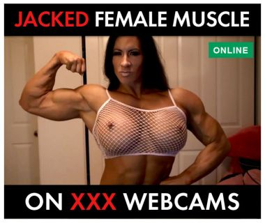 female muscle on XXX webcams