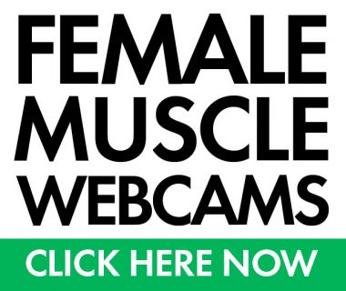 female muscle webcams click here
